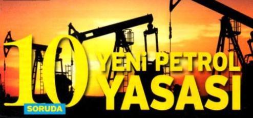 yeni petrol yasasi