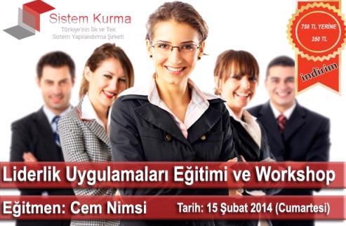 Liderlik Uygulamalari Egitimi ve Workshop
